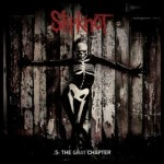 Slipknot - .5 The Gray Chapter