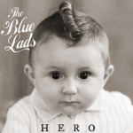 The Blue Lads - Hero