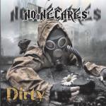 No One Cares - Dirty