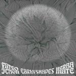 Fatso Jetson & Herba Mate - Early Shapes