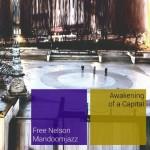 Free Nelson Mandoomjazz - Awakening Of A Capital