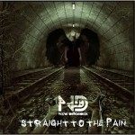 New Disorder - Straight To The Pain