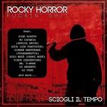 Rocky Horror Fuckin' Shit - Sciogli Il Tempo