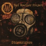 Bad Weather Project - Stormriders