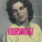 Killer Sanchez - Ruggine