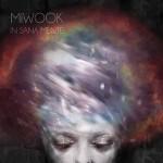 Miwook - In Sana Mente