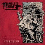 Nameless Crime - Stone The Fool