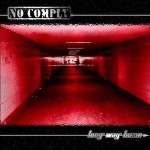 No Comply - Long Way Home