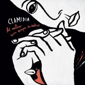Clamidia - Al Mattino Torni Sempre Indietro