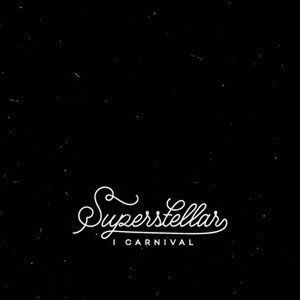 I Carnival - SuperStellar