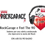 RockGarage e Feel The 90