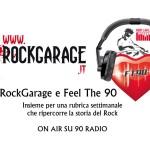 RockGarage e Feel The 90
