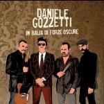 Daniele Gozzetti - In Balia Di Forze Oscure