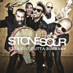 Stone Sour - StraightOuttaBurbank
