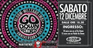 go down-records 12 festival anniversary con RockGarage main partner
