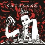 Kayseren - Il Gioco Di Regina