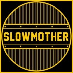 Slowmother - Slowmother