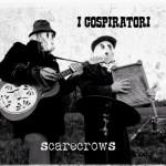 I Cospiratori - Scarecrows