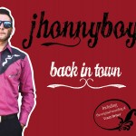 Jhonnyboy - Back In Town