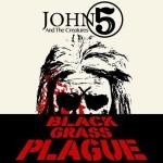 John 5 - Black Grass Plague