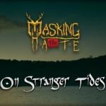 Masking The Hate - On Stranger Tides artwork