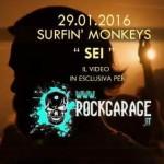 Surfin' Monkeys esclusiva RockGarage Sei