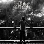 The Juliet Massacre - Human Abuse