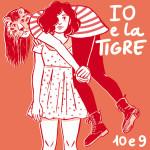 Io E La Tigre - 10 E 9
