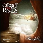 Cirque des Reves - Mirabilia