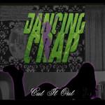 Dancing Crap - Cut It Out