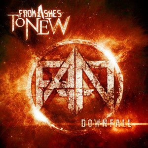 From Ashes To New - Downfall