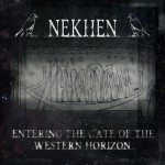 Nekhen - Entering The Gate Of The Western Horizon