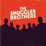 The Smuggler Brothers - The Smuggler Brothers