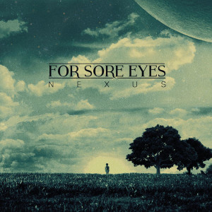 For Sore Eyes - Nexus