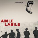 Guignol - Abile Labile