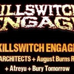 Killswitch Engage+August Burns Red+Atreyu+Bury Tomorrow@Alcatraz (MI)