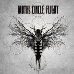 Moth's Circle Flight - My Entropy