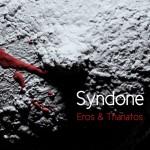 Syndone - Eros & Thanatos
