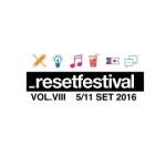 _reset 2016 edizione 8