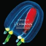 Circolo Lehmann - Dove Nascono Le Balene