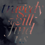 Counterparts - Tragedy Will Find Us