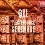 OIL - Electroshock Serenade