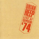 Uriah Heep - Live At Shepperton '74