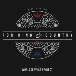 Worldservice Project - For King And Country