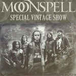 moonspell-special-vintage-show