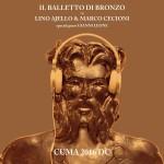 il-balletto-di-bronzo-di-lino-ajello-e-marco-cecioni-cuma-2016-d-c