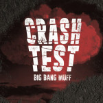 big-bang-muff-crash-test