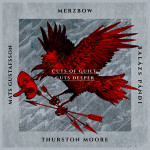 Merzbow, Moore, Gustafsson, Pandi - Cuts Of Guilt, Cuts Deeper