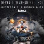 Devin Townsend Band Between The Buried And Me Leprous