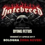 Hatebreed e Dying Fetus 2017 bologna